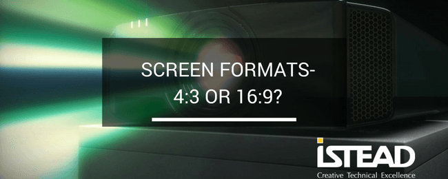 Screen Formats – 4:3 or 16:9?