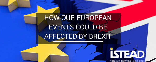 How Our European Events Could Be Affected by Brexit