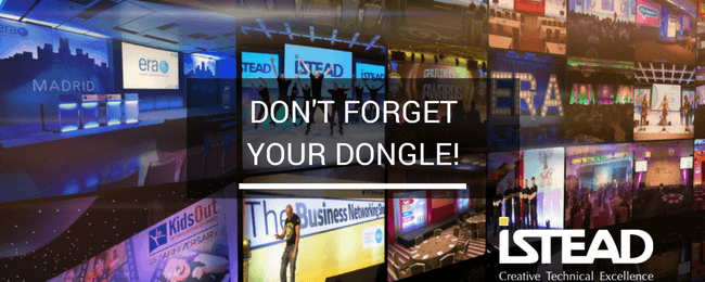 Don't Forget Your Dongle!