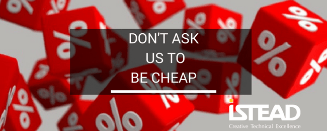Don't Ask Us to Be Cheap